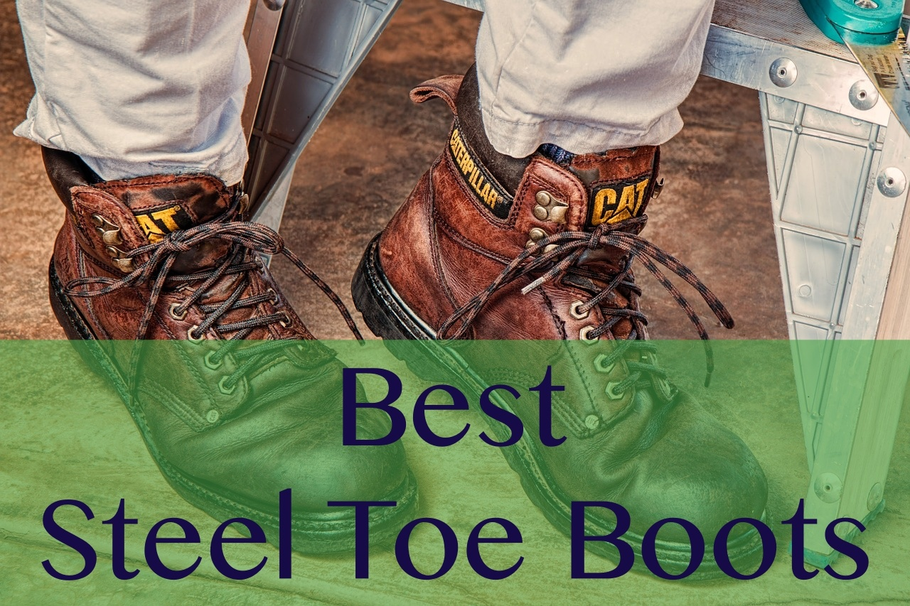 31bb953b62c2 9 Best Steel Toe Boots for Men in 2019: Reviews & Guide | 10 Unbiased